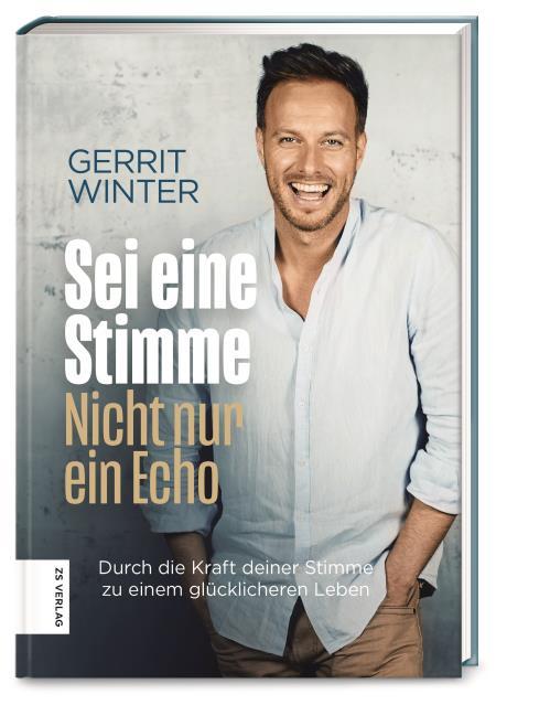 Gerrit Winter Buch sei eine stimme nciht nur ein echo