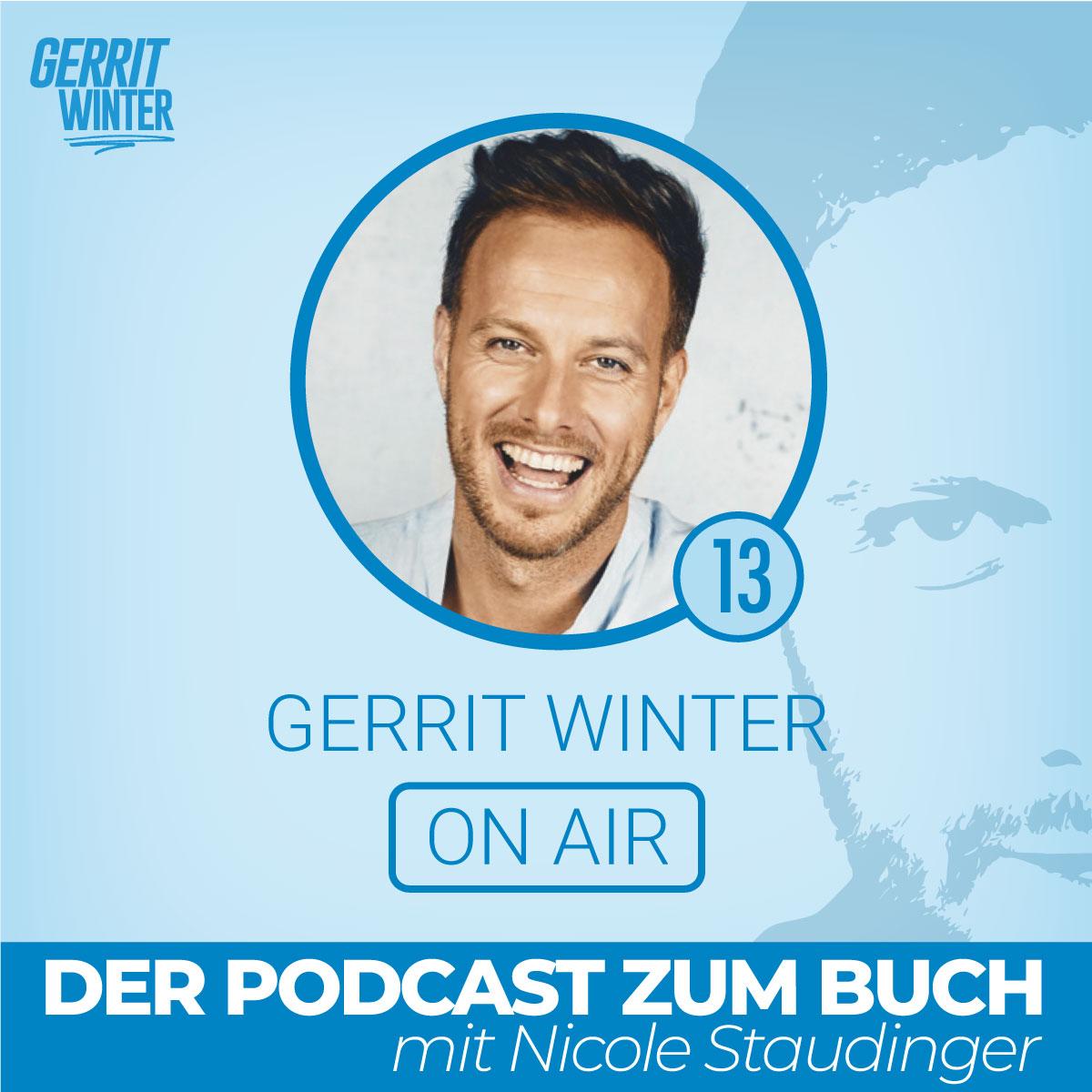 Gerrit Winter spricht mit Nicole Staudinger in seinem Podcast Gerrit on Air - das Special zum Buch